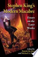 Stephen Kingäó»s Modern Macabre