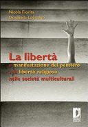 La libertà di manifestazione del pensiero e la libertà religiosa nelle società multiculturali