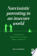 Narcissistic Parenting in an Insecure World