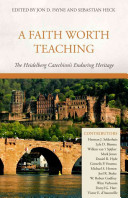A Faith Worth Teaching