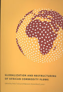 Globalization and Restructuring of African Commodity Flows Book