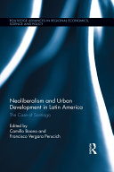 Neoliberalism and Urban Development in Latin America
