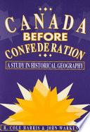 Canada Before Confederation