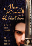 Alex O'Donnell and the 40 Cyberthieves ebook