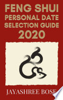 Feng Shui Personal Date Selection Guide 2020