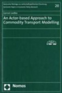 An Actor-based Approach to Commodity Transport Modelling