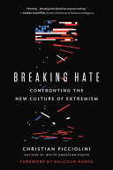 link to Breaking hate : confronting the new culture of extremism in the TCC library catalog