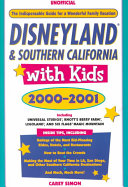 Disneyland and Southern California with Kids, 2000-2001
