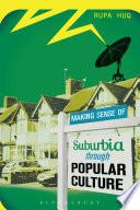 Making Sense of Suburbia through Popular Culture
