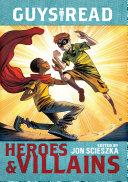 Guys Read: Heroes & Villains Book