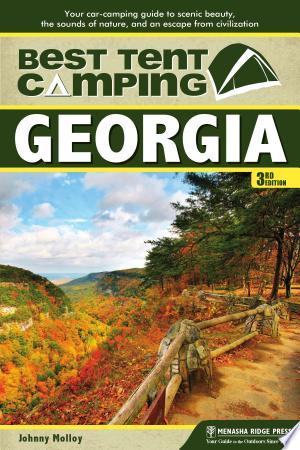 [pdf - epub] Best Tent Camping: Georgia - Read eBooks Online