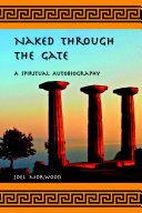 Naked Through the Gate: A Spiritual Autobiography, second edition