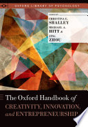 The Oxford Handbook of Creativity, Innovation, and Entrepreneurship