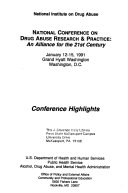 National Conference on Drug Abuse Research & Practice, an Alliance for the 21st Century