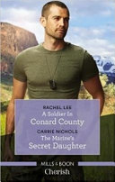 A Soldier in Conard County/the Marine's Secret Daughter
