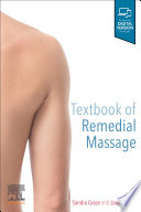 """Textbook of Remedial Massage"" by Sandra Grace, Jane Graves"