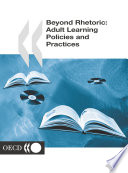 Beyond Rhetoric Adult Learning Policies and Practices