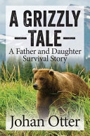 A Grizzly Tale Book