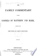 The Family Commentary On The Gospels Of Matthew And Mark
