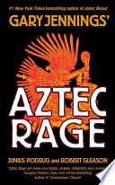 Aztec Rage