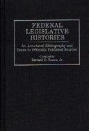 Federal Legislative Histories Book