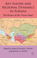 Key Players and Regional Dynamics in Eurasia