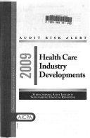 Health Care Industry Developments