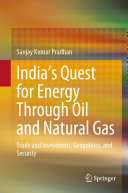 India   s Quest for Energy Through Oil and Natural Gas