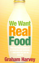 We Want Real Food Book