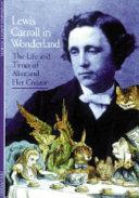 Discoveries: Lewis Carroll in Wonderland