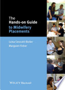 The Hands On Guide To Midwifery Placements
