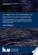 An insight into the metabolism of New Psychoactive Substances Book