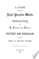 A Guide Through the Royal Porcelain Works  Worcester
