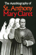The Autobiography of St  Anthony Mary Claret