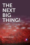 The Next Big Thing [Pdf/ePub] eBook