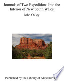 Journals of Two Expeditions Into the Interior of New South Wales Book PDF