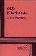 Old Phantoms
