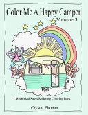 Color Me a Happy Camper III