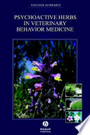 Psychoactive Herbs in Veterinary Behavior Medicine Book