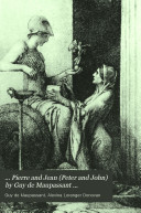 ... Pierre and Jean (Peter and John) by Guy de Maupassant ...