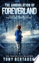 The Annihilation of Foreverland