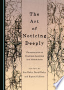 The Art of Noticing Deeply Book PDF