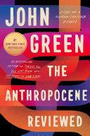 The Anthropocene Reviewed Pdf/ePub eBook