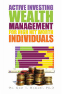 Active Investing Wealth Management for High Net Worth Individuals [Pdf/ePub] eBook