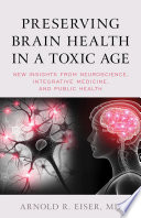 Preserving Brain Health in a Toxic Age Book