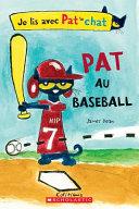 Je Lis Avec Pat Le Chat: Pat Au Baseball ebook