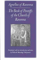 The Book of Pontiffs of the Church of Ravenna (Medieval Texts in Translation)