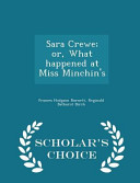 Sara Crewe Or What Happened At Miss Minchin S Scholar S Choice Edition