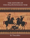 The History of The Peloponnesian War  Annotated