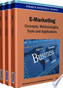 E-Marketing: Concepts, Methodologies, Tools, and Applications  : Concepts, Methodologies, Tools, and Applications